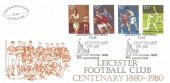 1980 Sporting Anniversaries, Bradbury LFDC No.5 Official FDC, Leicester Football Club Centenary 1880 - 1980 Leicester H/S