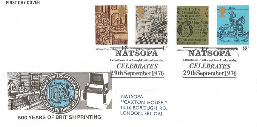 1976 William Caxton, NATSOPA Official FDC, NATSOPA Celebrates Caxton House 13-16 Borough Road London SE1 0AL H/S.