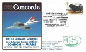 1984 British Airways Concorde London Miami First Scheduled Commercial Flight Cover, British Airways London - Miami Heathrow Airport Hounslow Middlesex H/S