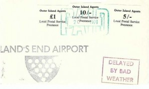 1971 Local Postal Service Penzance Strike Post Cover, 5/-, 10/-, £1 Outer Island Agents Labels, Flight from Land's End Airport Cancelled by Bad Weather to the Scilly Isles. Green Paid Cancellation