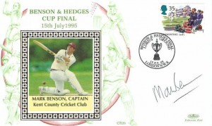 1995 Benson & Hedges Cup Final Benham Cricket Cover, Benson & Hedges Lord's Ground London NW8 H/S, signed by Then Kent County Cricket Club Captain Mark Benson