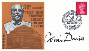1970 75th Anniversary Sir Henry Wood Promenade Concerts First Night Cover, Royal Albert Hall South Kensington H/S, Signed by Sir Colin Davis Conductor