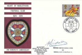 1974 Hearts of Midlothian Football Club 100th Anniversary Cover, One Hundred Years of Football Edinburgh H/S. Signed by William Lindsay Chairman