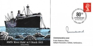 1995 HMS River Clyde at V Beach 1915 Gallipoli Commemorative Cover, The Landings on the Gallipoli Peninsula 80th Anniversary Hatfield Herts. H/S, signed by Admiral Sandy Woodward
