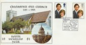 1981 Royal Wedding Hawkwood Chingford Old Church Official FDC, 800th Anniversary of Chingford Old Church, London E4 H/S