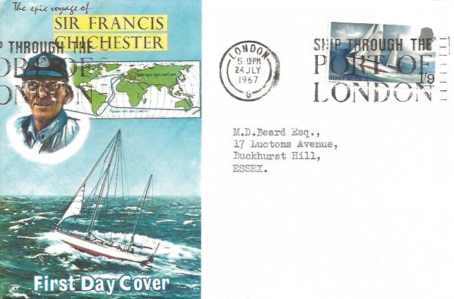 1967 Sir Francis Chichester, Connoisseur First Day Cover, Ship Through the Port of London Slogan