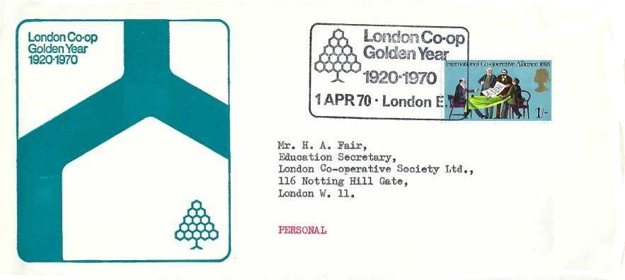 1970 General Anniversaries, London Co-op Official FDC, 1/- stamp only, London Co-op Golden Year London E15 H/S